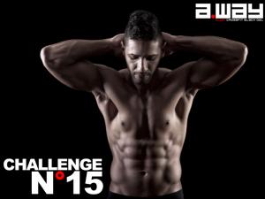 A.WAY CHALLENGE N°15 – Des ABDOS en béton !
